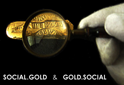 You are here by Social.Gold and Gold.Social